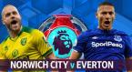 Norwich v Everton Match Tips Betting Odds - Wednesday 24 June