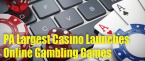PA Largest Casino Rolls Out Online Gambling