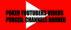 YouTubers Being Banned for Promoting Online Poker Sites