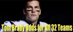 Tom Brady Odds for All 32 NFL Teams