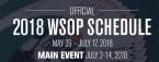 2018 World Series of Poker Schedule Released