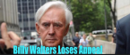 Billy Walters Loses His Appeal