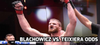 Opening Odds for Blachowicz vs. Teixiera and Yan vs. Sterling