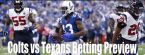 NFL Betting – Indianapolis Colts at Houston Texans Thursday Night Football