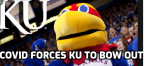 Kansas Jayhawks Out of Conference Tournament Due to Covid-19 Positives