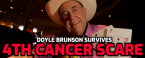 Doyle Brunson Survives 4th Cancer Scare