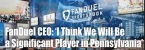 FanDuel CEO: 'I Think We Will Be Significant in PA'