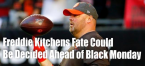 Freddie Kitchens Fired at -150 Odds as His Fate to be Determined Sunday