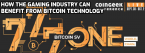 Virtual Event: How The Gaming Industry Can Benefit From Bitcoin Technology