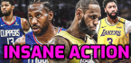 """""""Insane"""" Action on Clippers-Lakers Game Thursday Night"""