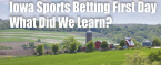 Iowa's First Day of Sports Betting: What We Learned