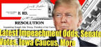 Politics Odds: Impeachment, Senate Votes, Iowa Caucus and Elections