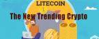 The New Trending Crypto | Litecoin