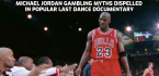 'Last Dance' Jordan Documentary: Murder of Dad, First Retirement Not Related to Gambling