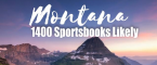 Montana Could Have Up to 1400 Sports Betting Locations