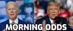 Morning Odds - Trump vs. Biden - Senate Races