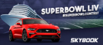 Skybook Chance to Win New Mustang Super Bowl Contest