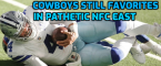 Cowboys Still Favorites in Pathetic NFC East