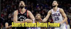 NBA Betting – Philadelphia 76ers at Toronto Raptors