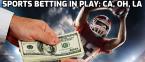 California, Ohio, Louisiana Sports Betting in Play, Plaza Hotel & Casino Set to Reopen