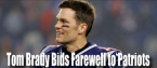 Tom Brady Bids Farewell to the Patriots: Where Will He End Up?