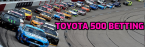 NASCAR Betting – Toyota 500 Odds
