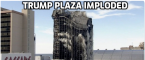 Trump Plaza Finally Imploded