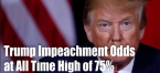 Trump Impeachment Odds Hit Record High of 75 Percent